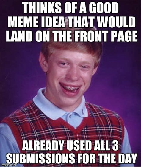 Good Idea Meme - good idea meme 28 images good idea meme memes brace