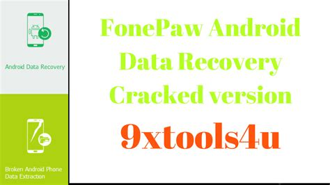 android data recovery software free download full version with crack download fonepaw android data recovery latest cracked
