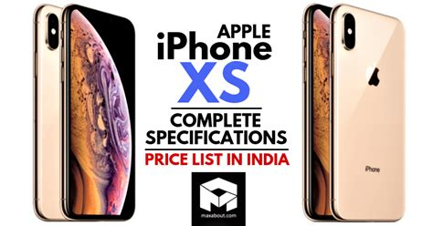 meet apple iphone xs complete specifications price list