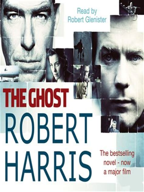 The Ghost By Robert Harris the ghost by robert harris 183 overdrive ebooks audiobooks and for libraries