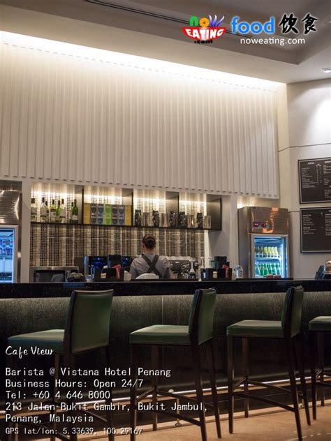 Living Room Cafe Penang by Barista Coffee Bar Vistana Hotel Penang Living Room Cafe