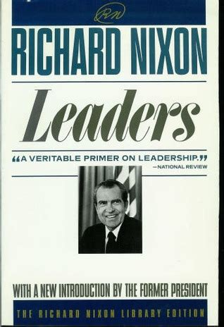 richard nixon the books leaders by richard m nixon reviews discussion