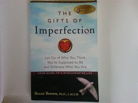 summary the gift of imperfection book by brene brown let go of who you think you re supposed to be and embrace who you are the gift of summary book paperback hardcover books book review ish the gifts of imperfection