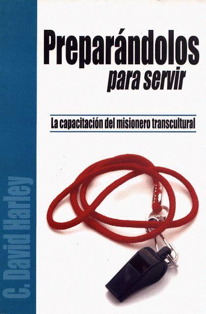 libro servir libros cristianos c david harley preparandolos para servir
