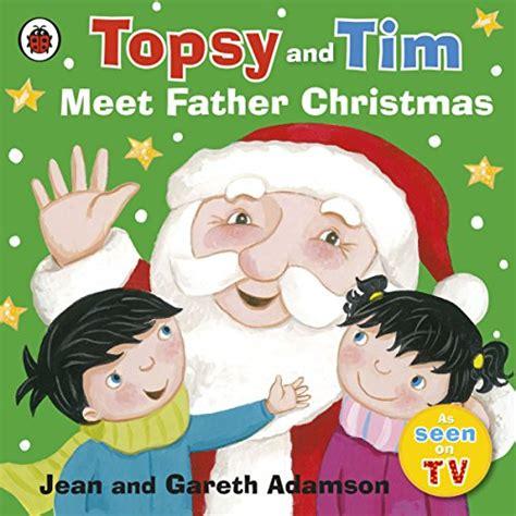 libro father christmas topsy and tim meet father christmas libri illustrati
