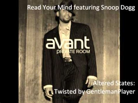 avant room album avant read your mind feat snoop dogg twisted version