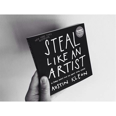 libro steal like an artist 313 best images about steal like an artist on creative artist s book and creativity