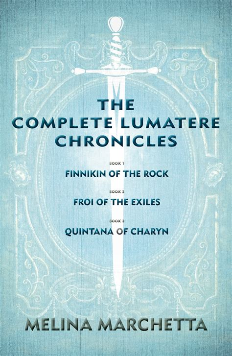 the complete chronicles of the complete lumatere chronicles by melina marchetta penguin books australia