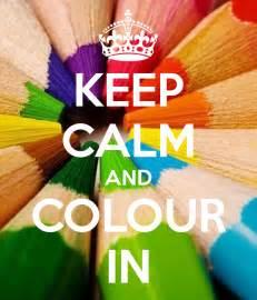 calm colour keep calm and colour in poster madm keep calm o matic