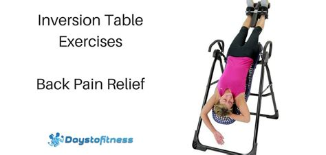inversion table exercises for back relief days to