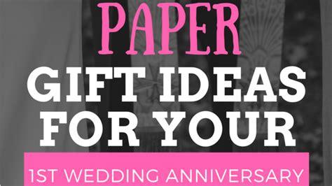 1st wedding anniversary gift ideas for her nz 5 creative paper gift ideas for your 1st wedding anniversary