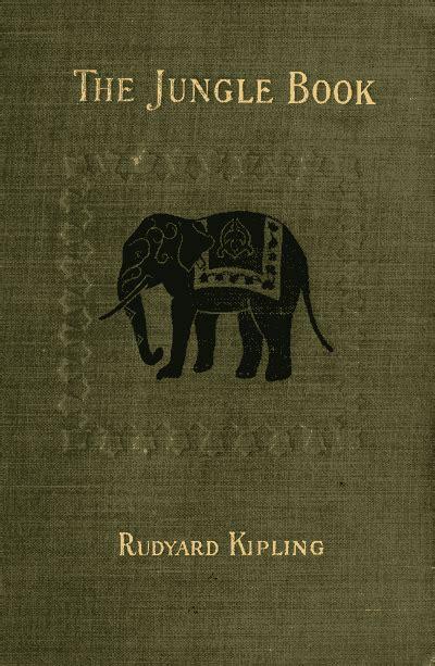 jungle book themes rudyard kipling jungle book rudyard kipling quotes quotesgram