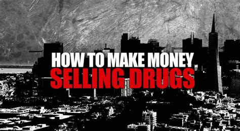 How To Make Money Selling Drugs Documentary Online Free - how to make money selling drugs makemoneyinlife com