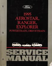 free service manuals online 1995 ford aerostar windshield wipe control 1995 ford aerostar ranger explorer factory service manual 2 volume set