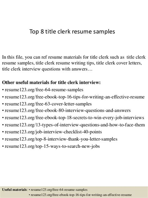 Title Clerk Sle Resume by Top 8 Title Clerk Resume Sles