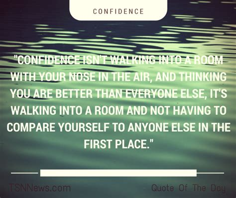 how to walk into a room with confidence true confidence has no room for jealously and envy when you you are great you no