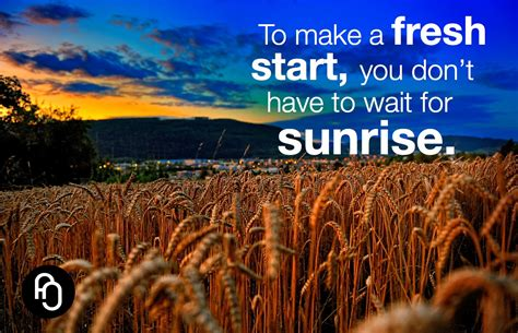 What A Way To Start A Day by Focusnjoy 08 You Can Start A Brand New Day Any Time Of