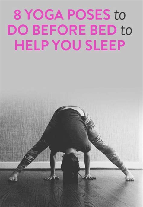 7 Poses To Help You Sleep by 8 Poses To Do Before Bed To Help You Sleep Trusper