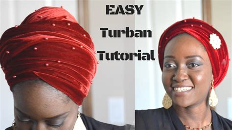 tutorial make turban easy turban tutorial how to tie nigerian velvet turban