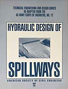 Hydraulic Design Criteria Corps Of Engineers | hydraulic design of spillways technical engineering and