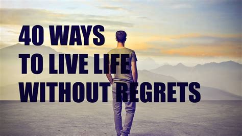 Without Regret 40 ways to live without regrets