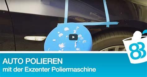 Richtig Abkleben Polieren by 187 Autolack Richtig Polieren Mit Exzenter Poliermaschine