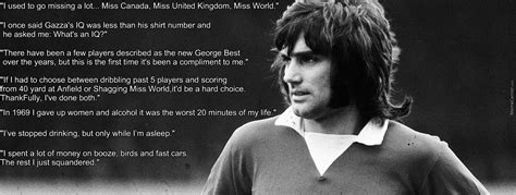 george best quote george best quotes by negergoose meme center
