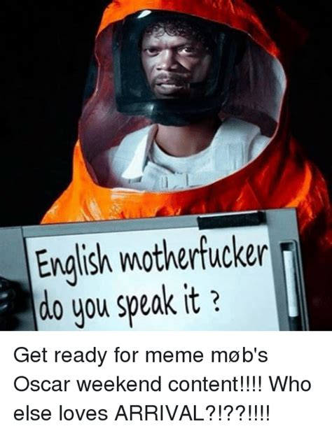 English Motherfucker Do You Speak It Meme - english motherfucker do you speak it get ready for meme
