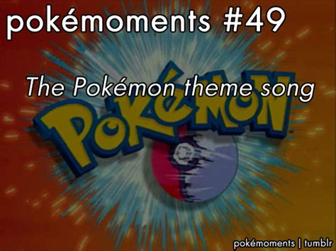 theme songs of pokemon pokemon theme song on tumblr
