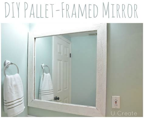 diy framed bathroom mirror diy pallet framed mirror u create