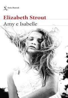 amy and isabelle by elizabeth strout elizabeth strout amy e isabelle el imparcial