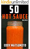 The Hot Sauce Book Recipes For Making Your Own Hot Sauces