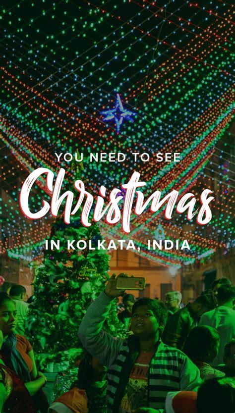 celebrating christmas  kolkata india lost  purpose travel blog