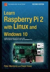 learning postgresql 10 second edition a beginner s guide to building high performance postgresql database solutions books learn raspberry pi 2 with linux and windows 10 2nd