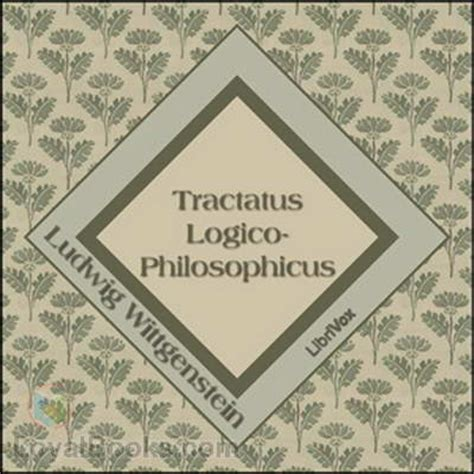 tractatus logico philosophicus logical philosophical 8420671819 tractatus logico philosophicus by ludwig wittgenstein free at loyal books