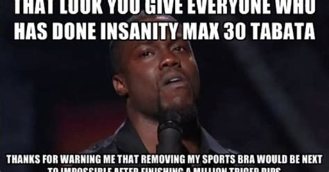 Insanity Workout Meme - insanity max 30 memes google search pretty much says