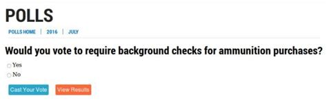 Background Check For Ammo Poll Would You Vote For Background Checks On Ammunition