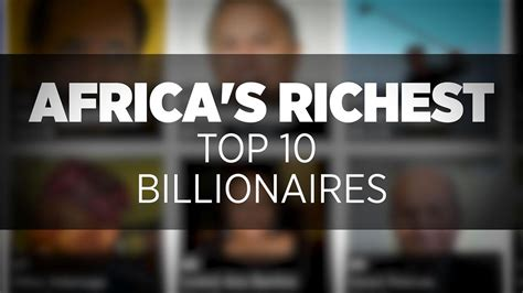 south africa s richest in 2015 africa s richest top 10 billionaires forbes