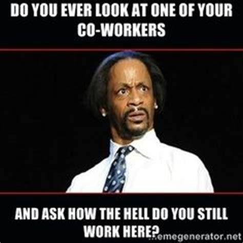 Crazy Coworker Meme - memes you ll totally relate to about your crazycoworkers