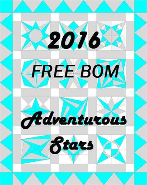 How To Make A Paper Bom - adventurous quilter 2016 bom free quilt bom