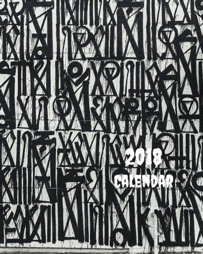 2018 calendar graffiti 2018 monthly calendar