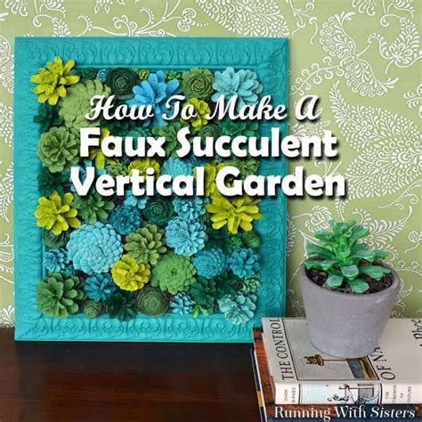 faux succulent vertical garden made from pine cones