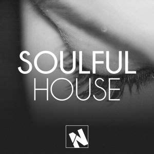 latest soulful house music soul playlists on playlists net