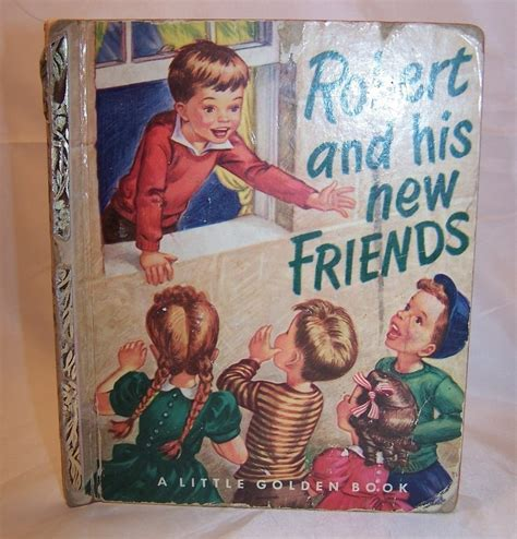 county my and his friends in the golden age of make believe robert and his new friends golden book 1st ed 1951