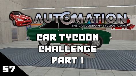 Let's Play Automation Episode 57 : Car Tycoon Challenge Pt