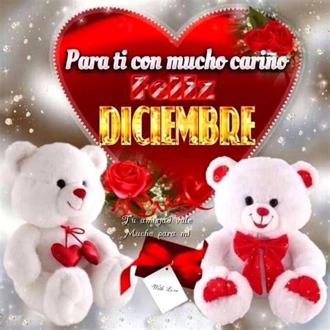 imagenes de amor para el mes de diciembre para ti con mucho cari 241 o feliz diciembre imagen 7920