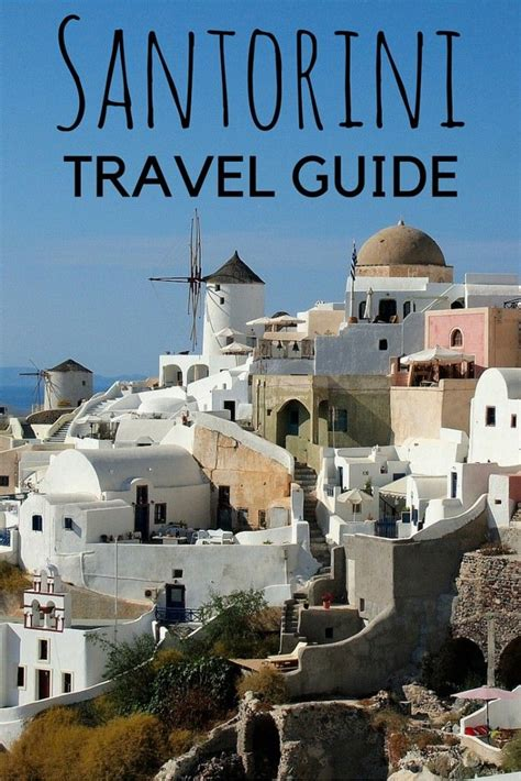best greece travel guide 17 best images about travel greece on