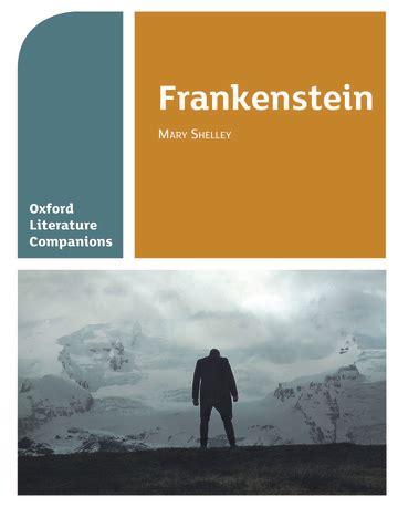 oxford literature companions a 0198355319 oxford literature companions frankenstein oxford university press