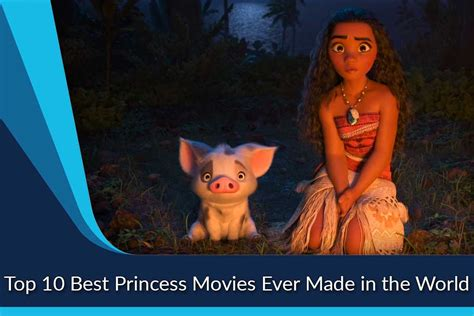 best biography movie ever made best princess movies ever made in the world list of top ten
