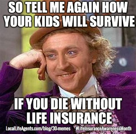 Insurance Meme - funny life insurance memes form local life agents funny financial pinterest funny life